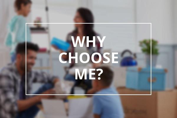 Why Choose Me?